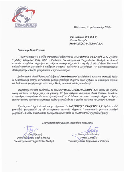 The title of The Prominent Exporter of the Year 2008 for Mostostal Pulawy S.A.